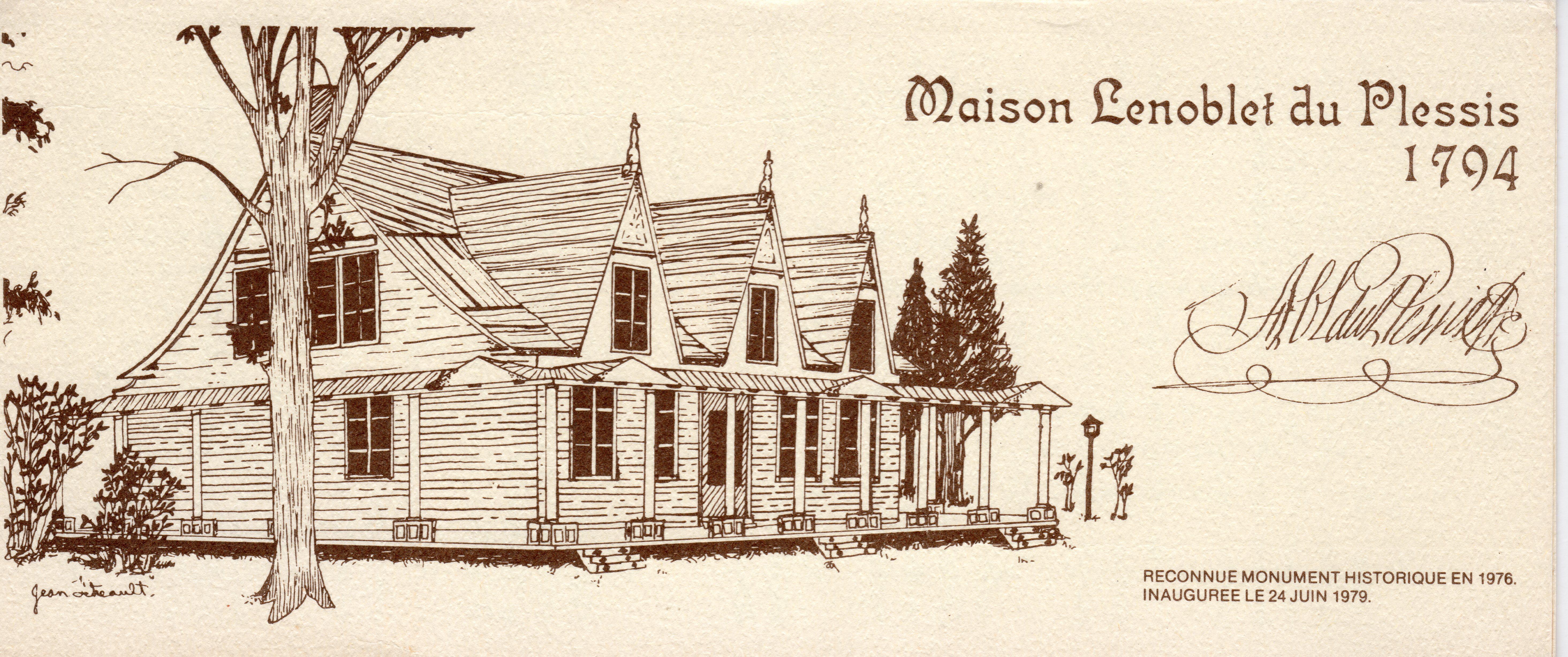 Dessin de La Maison par Jean Tétreault et signature d'Alexis-Carme Lenoblet du Plessis. Source : Dépliant de la Maison Lenoblet-du-Plessis.